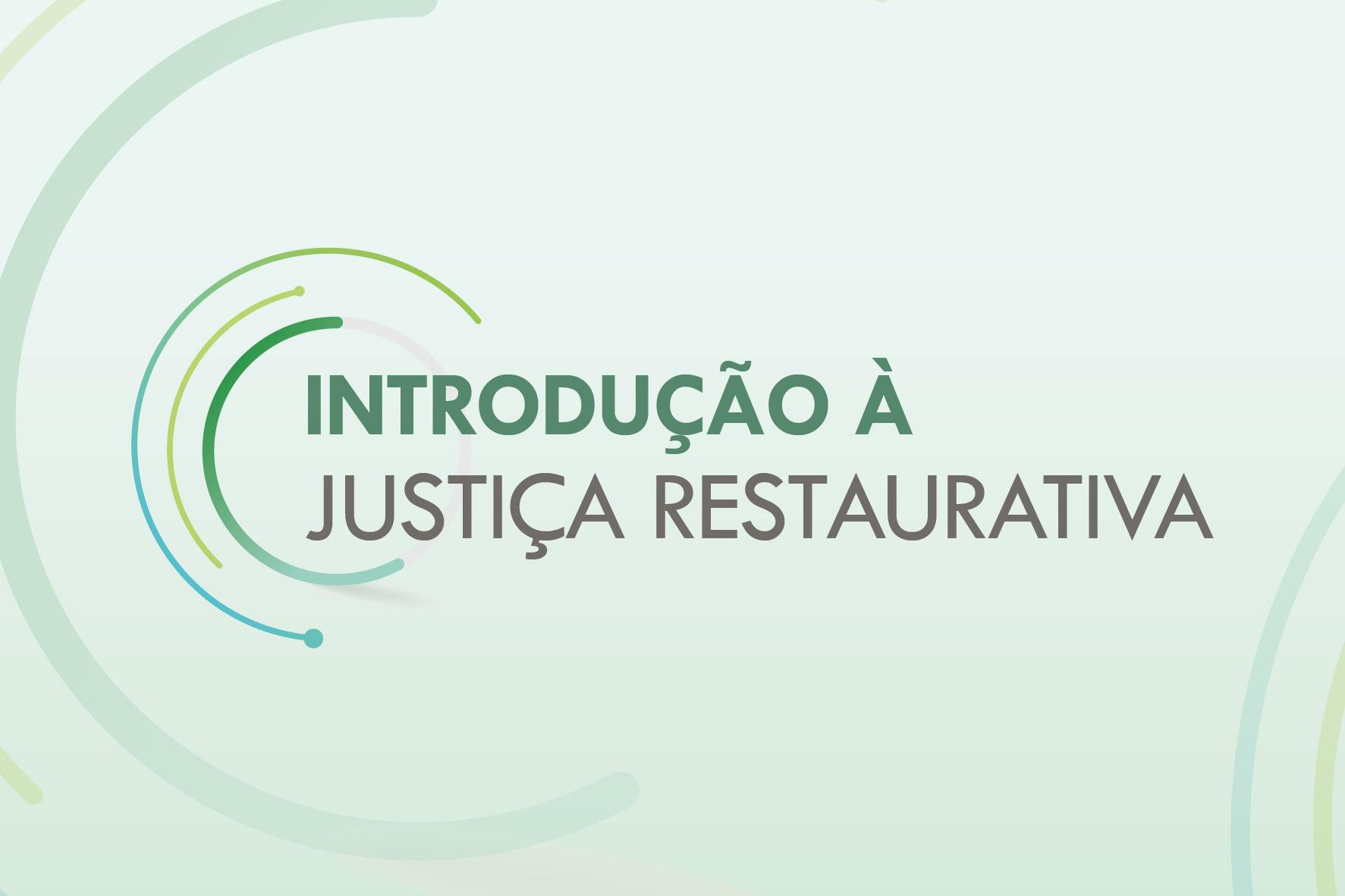 Logo - Introdução à Justiça Restaurativa