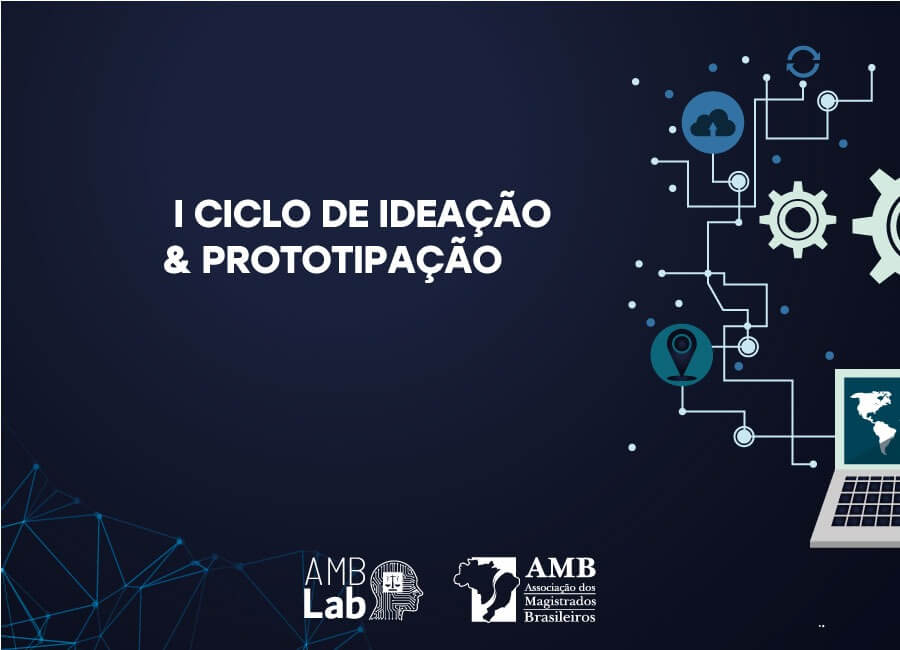 AMB Lab promove I Ciclo de Ideação & Prototipação
